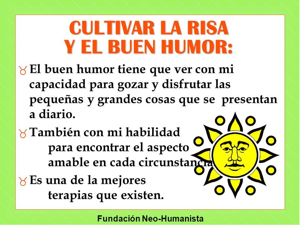 CULTIVAR LA RISA Y EL BUEN HUMOR: