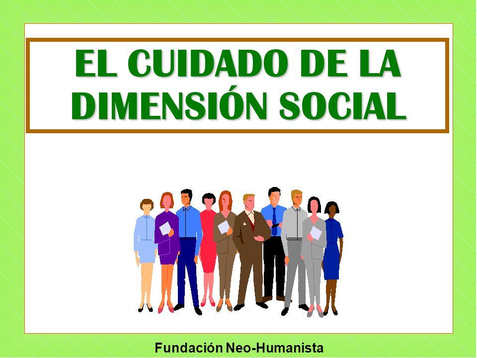 EL CUIDADO DE LA DIMENSIÓN SOCIAL