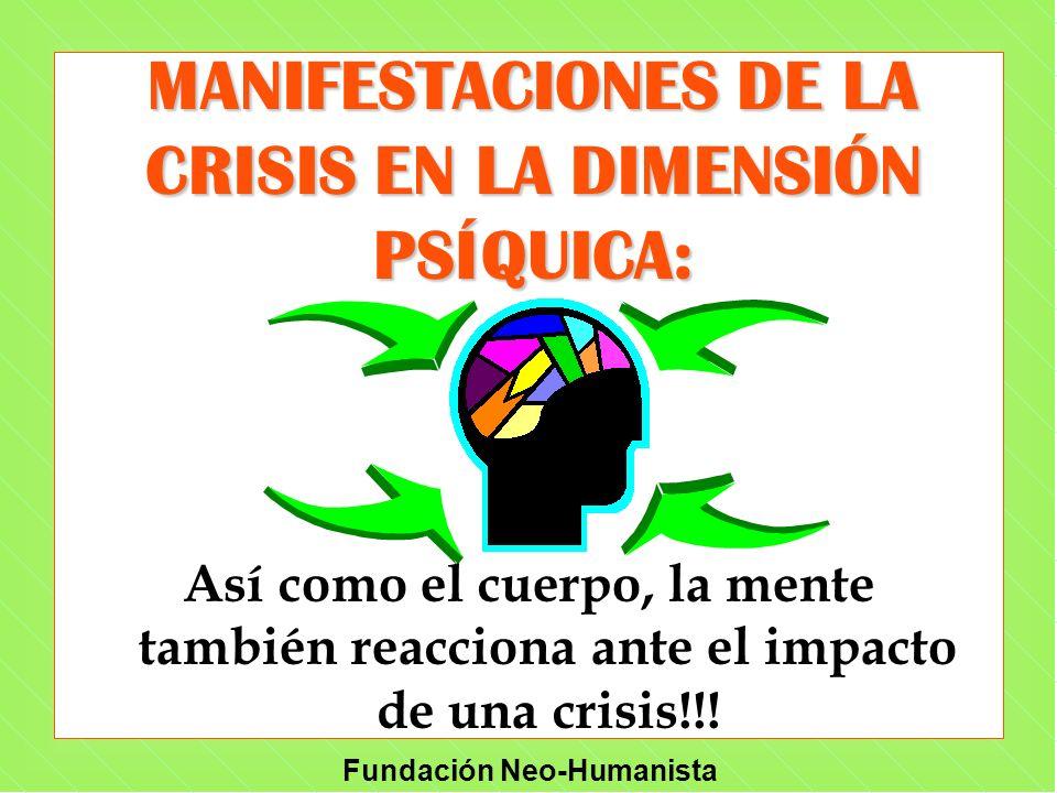 MANIFESTACIONES DE LA CRISIS EN LA DIMENSIÓN PSÍQUICA:
