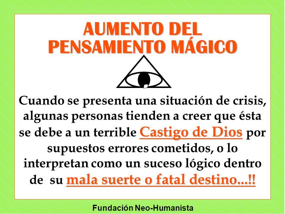 AUMENTO DEL PENSAMIENTO MÁGICO