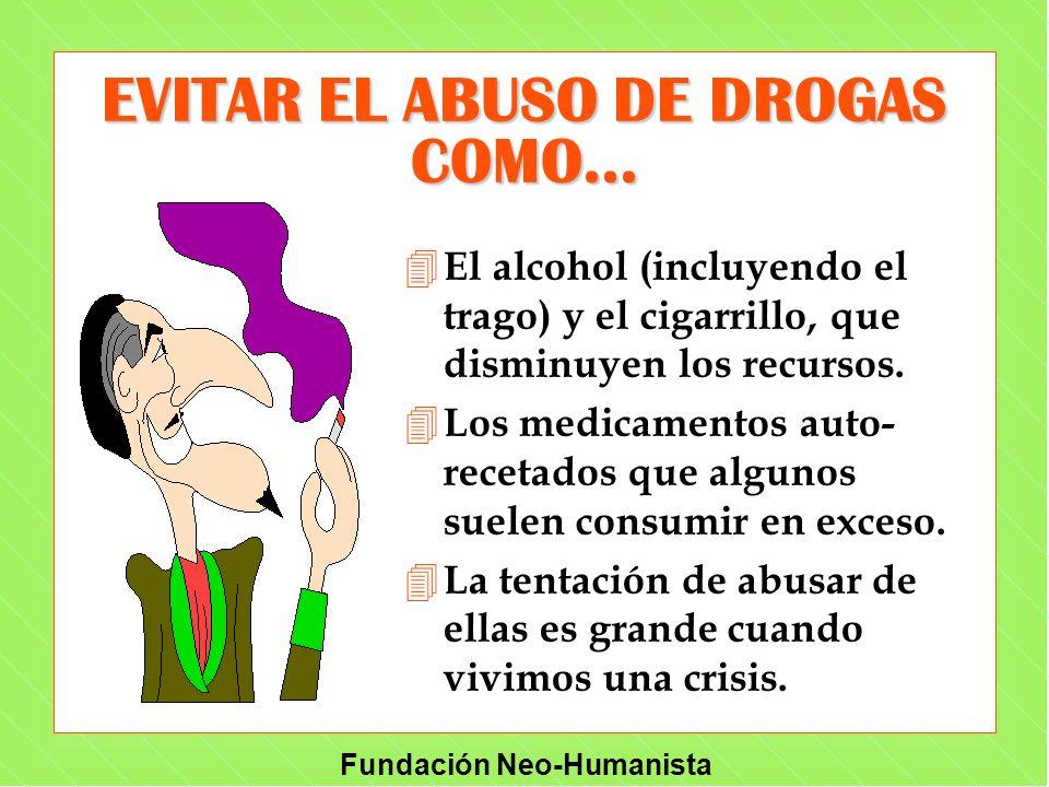 EVITAR EL ABUSO DE DROGAS COMO...