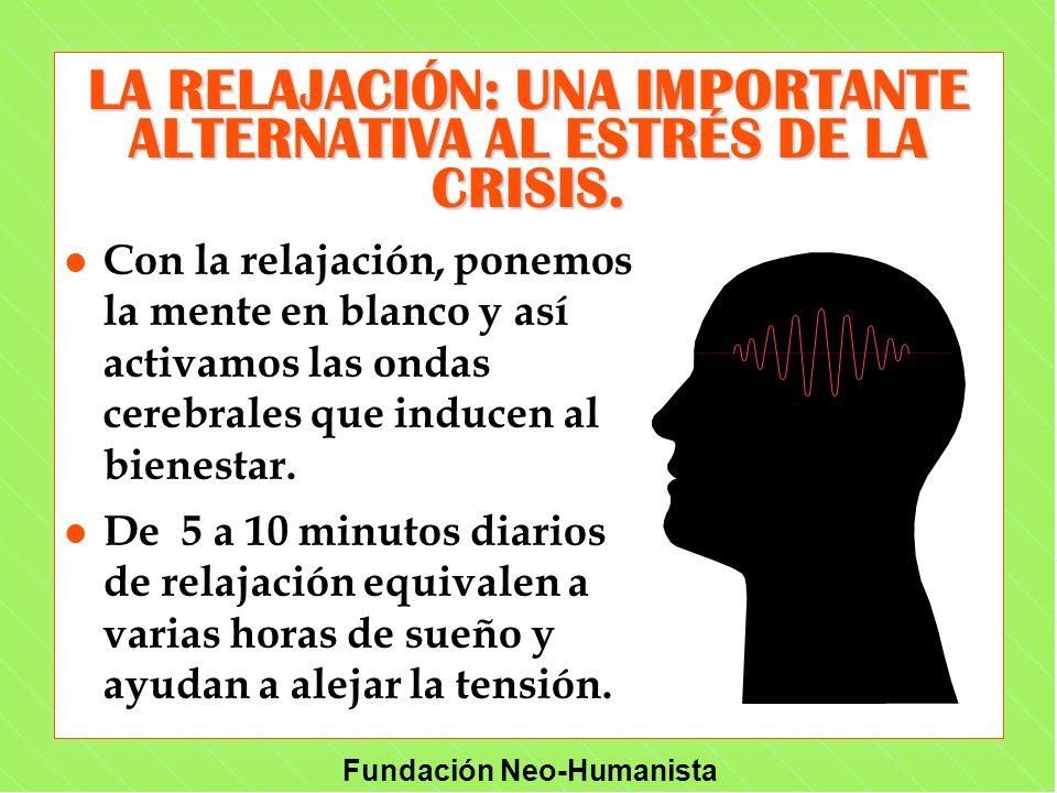 LA RELAJACIÓN: UNA IMPORTANTE ALTERNATIVA AL ESTRÉS DE LA CRISIS.