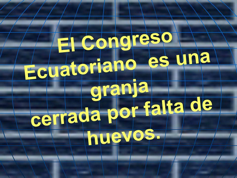 El Congreso Ecuatoriano es una granja