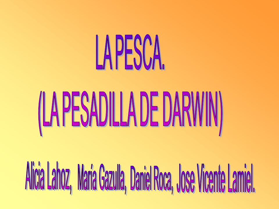 (LA PESADILLA DE DARWIN)