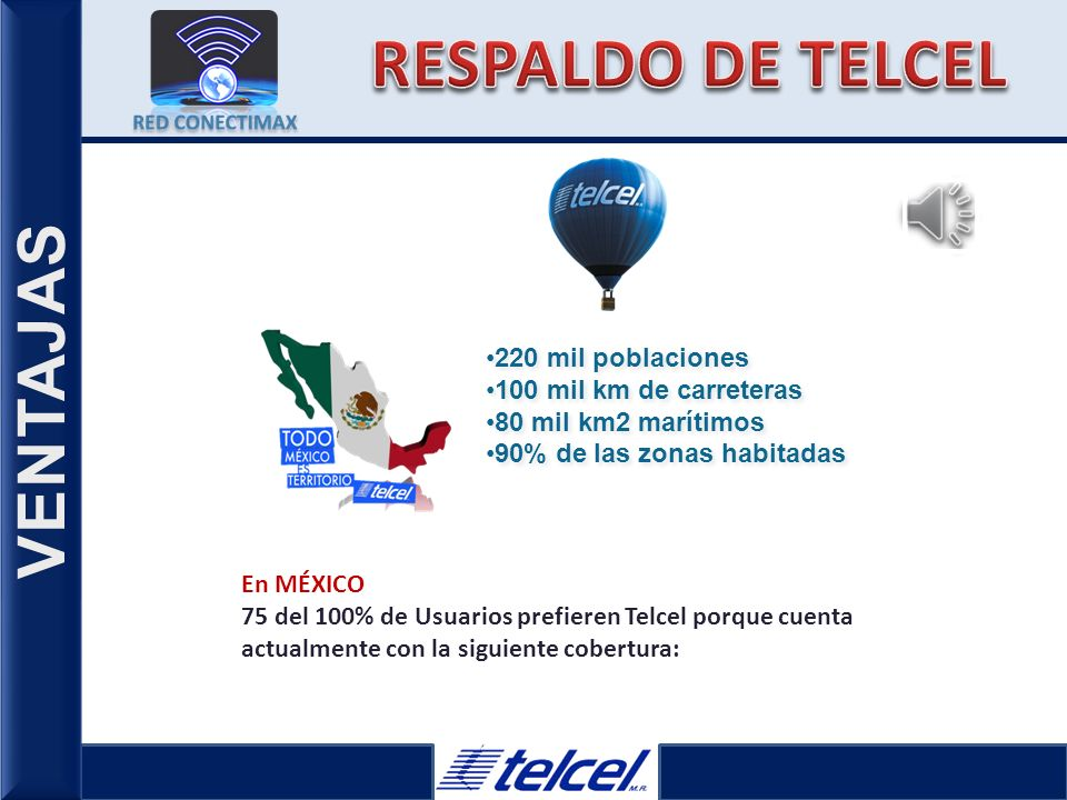 RESPALDO DE TELCEL VENTAJAS 220 mil poblaciones