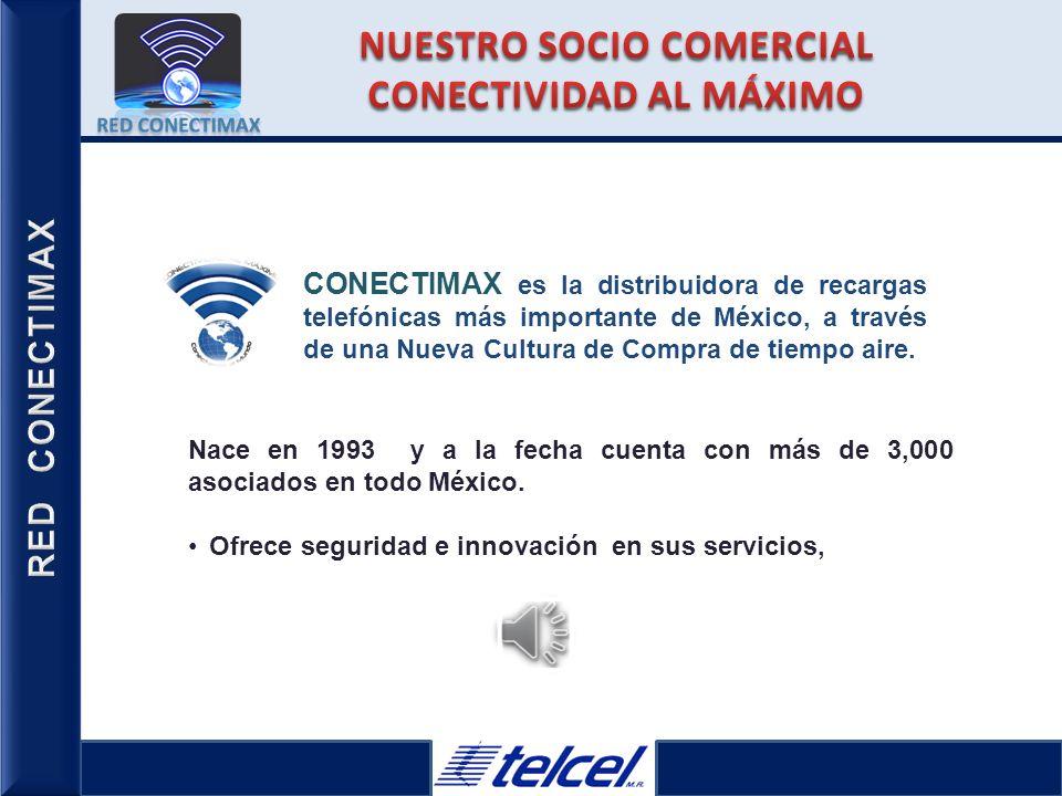 NUESTRO SOCIO COMERCIAL CONECTIVIDAD AL MÁXIMO