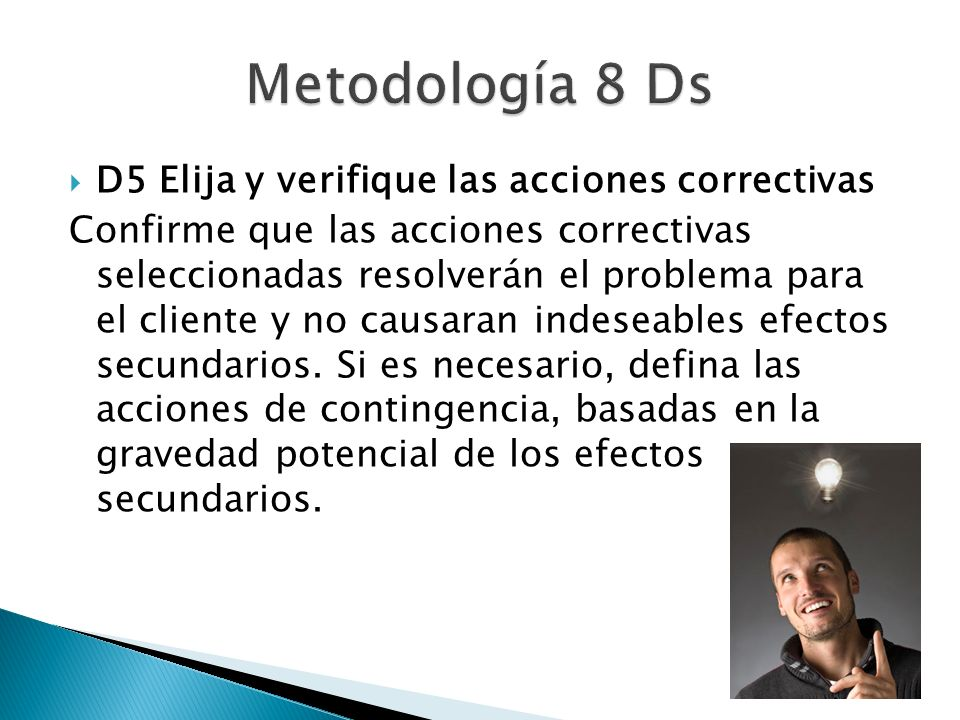 Metodología 8 Ds D5 Elija y verifique las acciones correctivas
