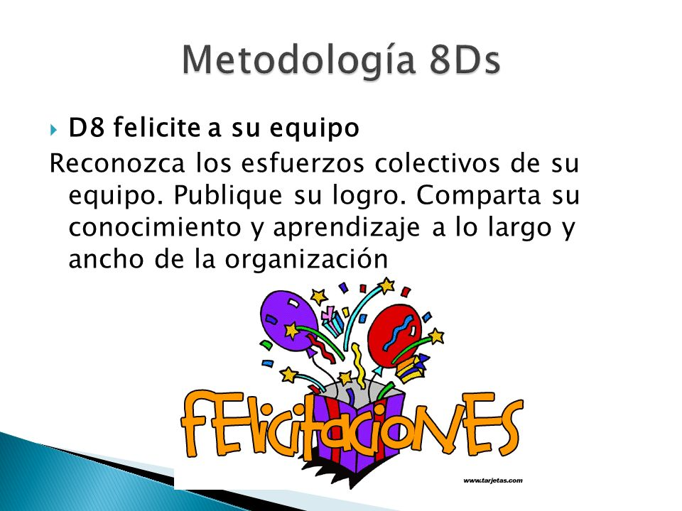 Metodología 8Ds D8 felicite a su equipo