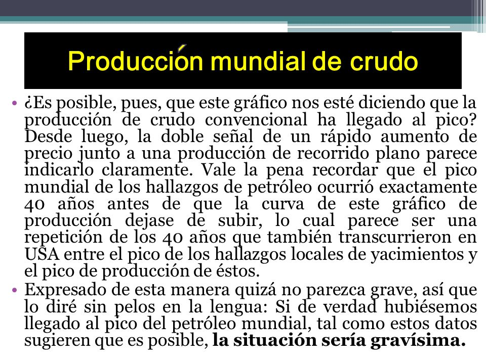 Produccion mundial de crudo