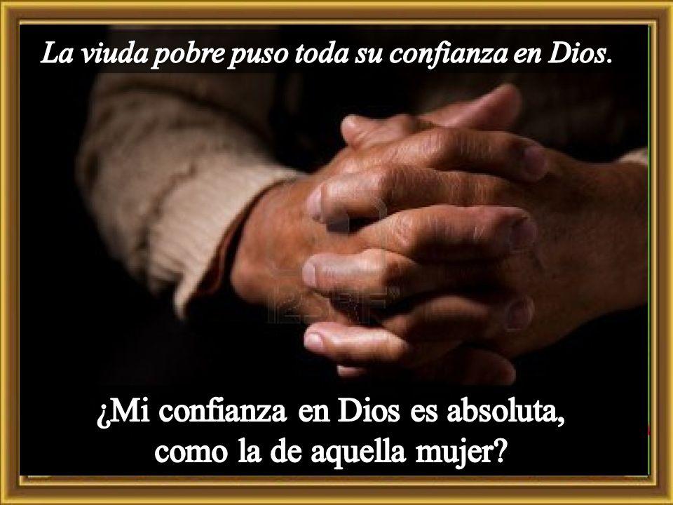 ¿Mi confianza en Dios es absoluta, como la de aquella mujer