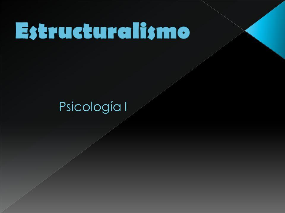 Estructuralismo Psicología I