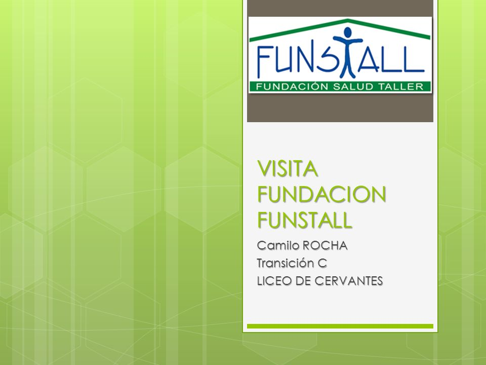 VISITA FUNDACION FUNSTALL