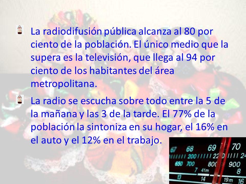 La radiodifusión pública alcanza al 80 por ciento de la población