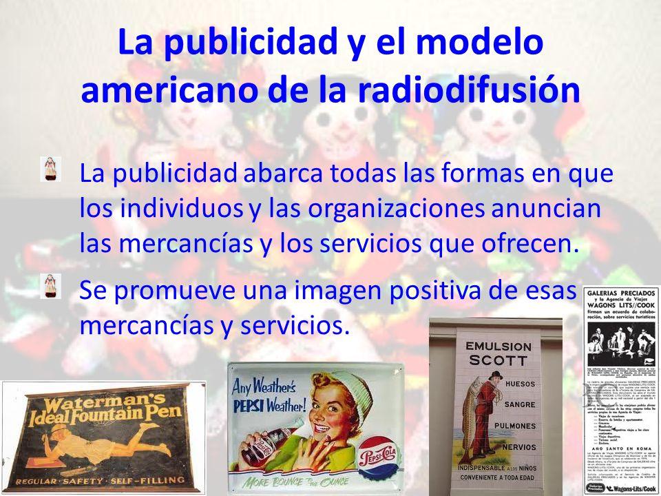 La publicidad y el modelo americano de la radiodifusión