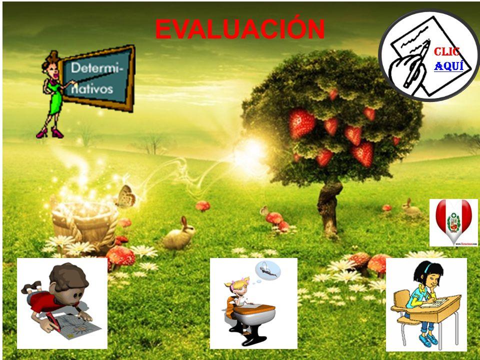 EVALUACIÓN Clic aquí