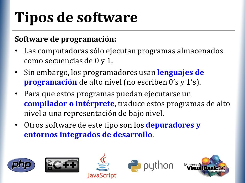 Tipos de software Software de programación: