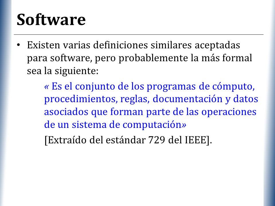 Software Existen varias definiciones similares aceptadas para software, pero probablemente la más formal sea la siguiente: