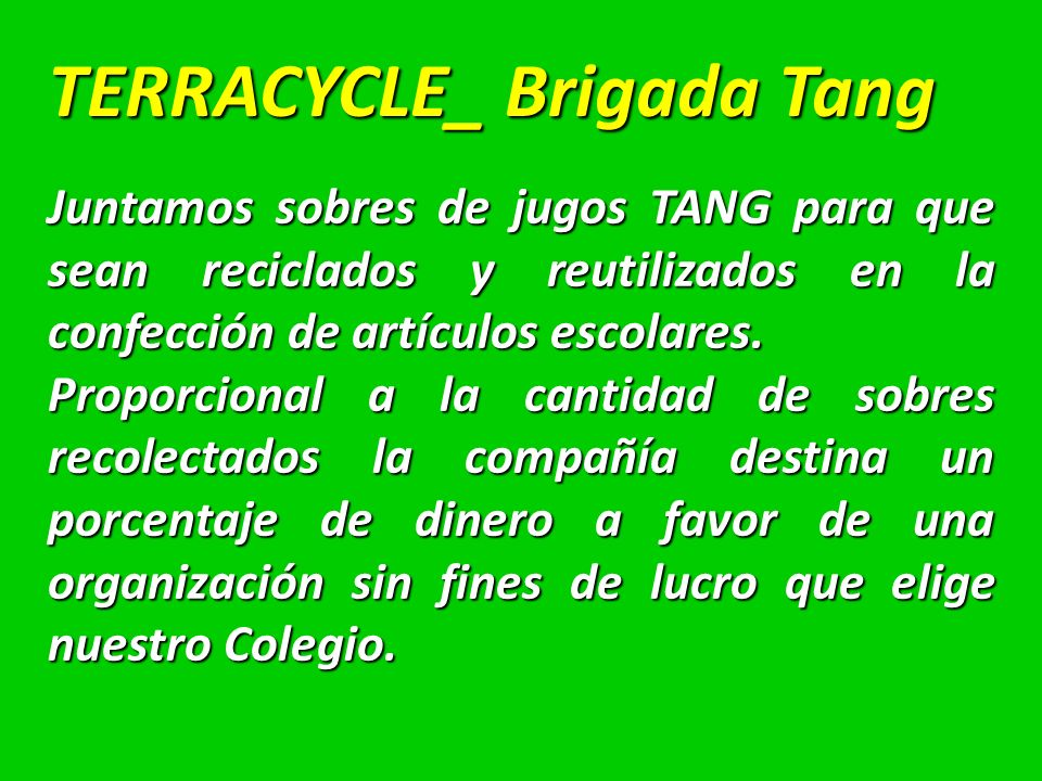 TERRACYCLE_ Brigada Tang