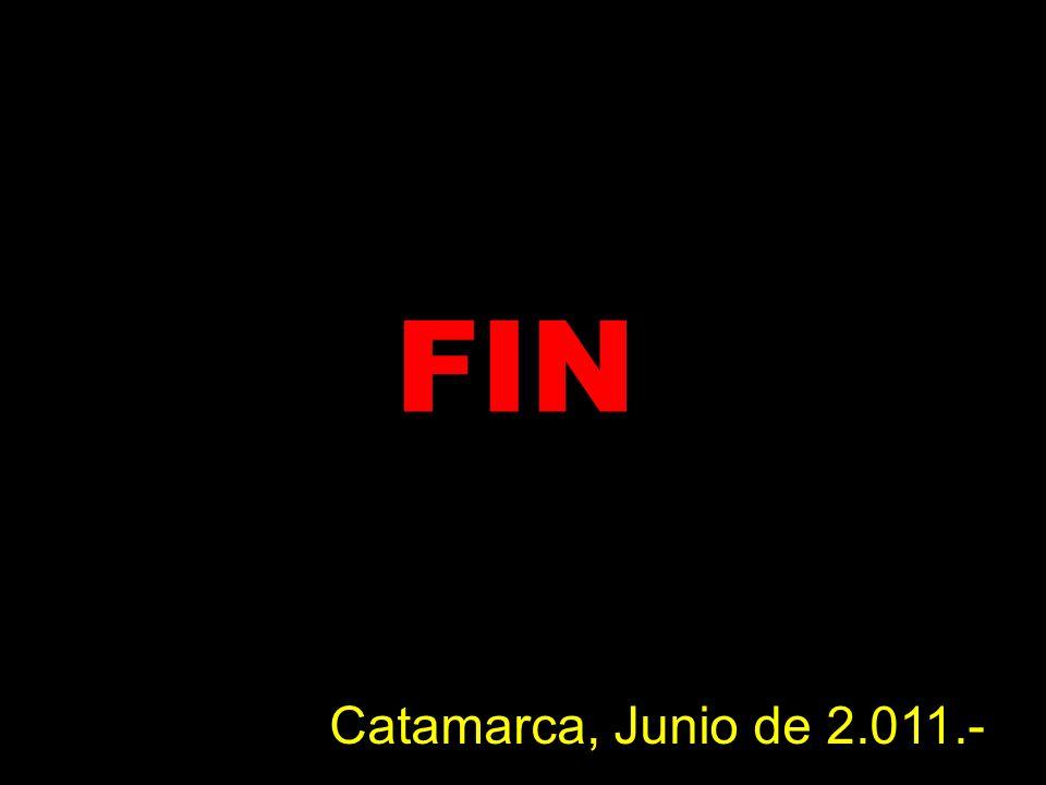 FIN Catamarca, Junio de 2.011.-