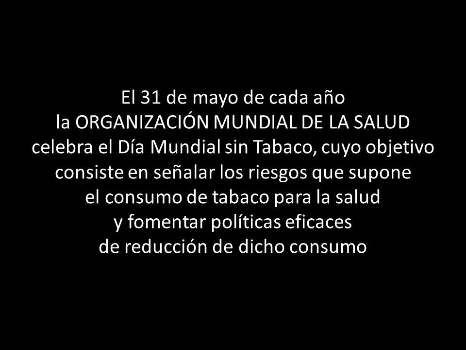 la ORGANIZACIÓN MUNDIAL DE LA SALUD