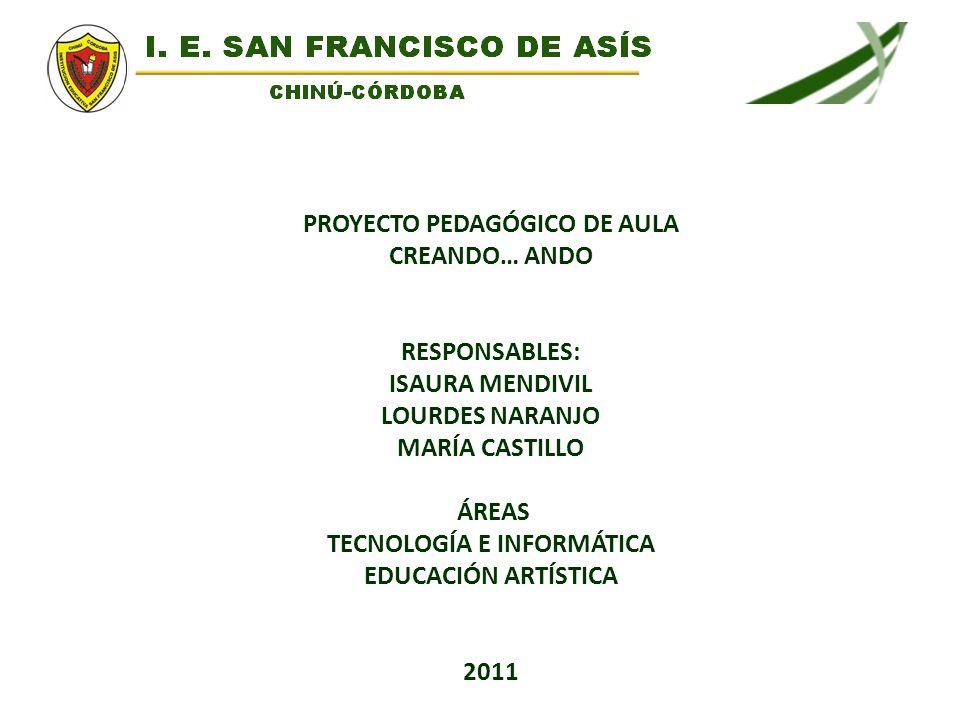 PROYECTO PEDAGÓGICO DE AULA TECNOLOGÍA E INFORMÁTICA