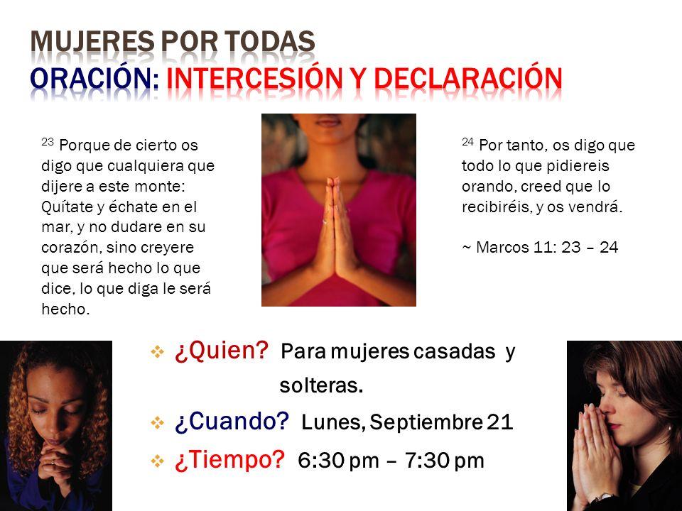Mujeres Por Todas Oración: Intercesión y Declaración