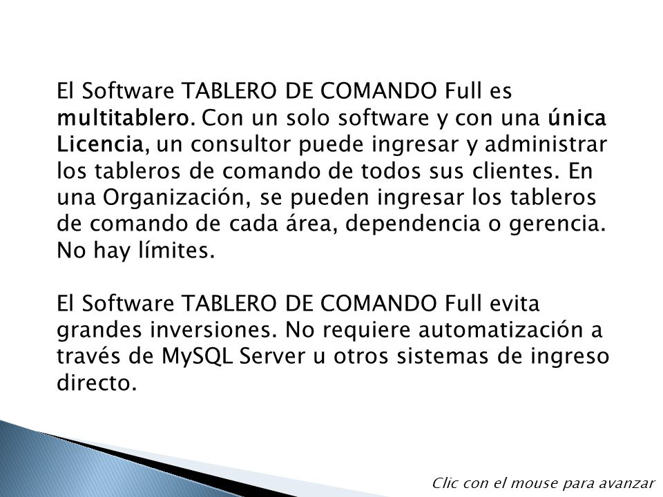 El Software TABLERO DE COMANDO Full es multitablero