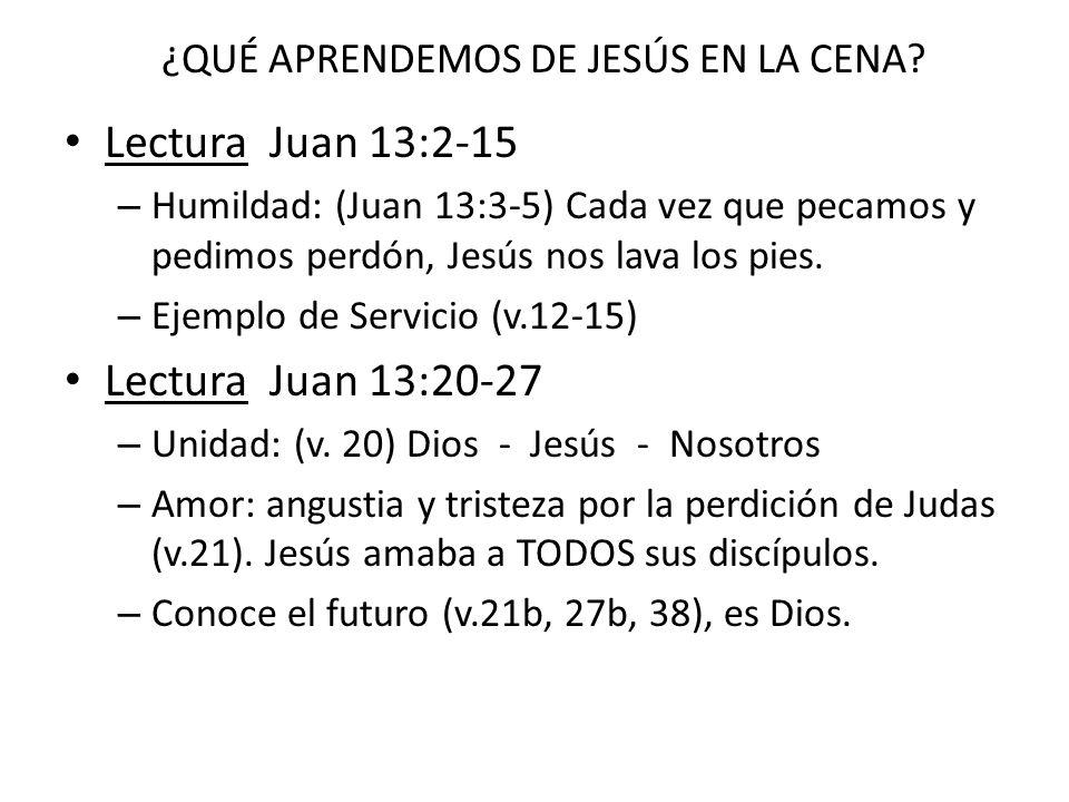 ¿QUÉ APRENDEMOS DE JESÚS EN LA CENA
