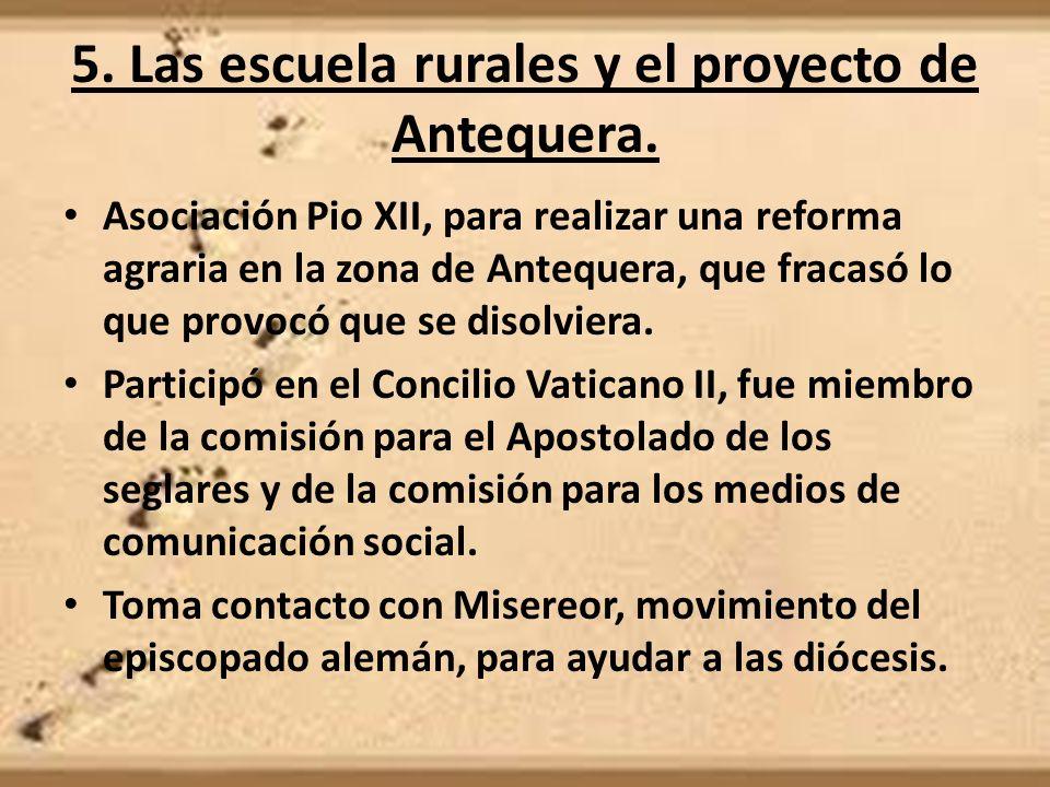 5. Las escuela rurales y el proyecto de Antequera.
