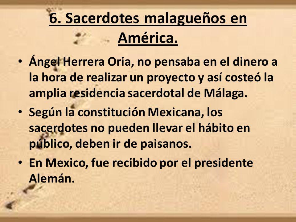 6. Sacerdotes malagueños en América.