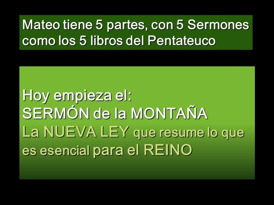 Mateo tiene 5 partes, con 5 Sermones como los 5 libros del Pentateuco