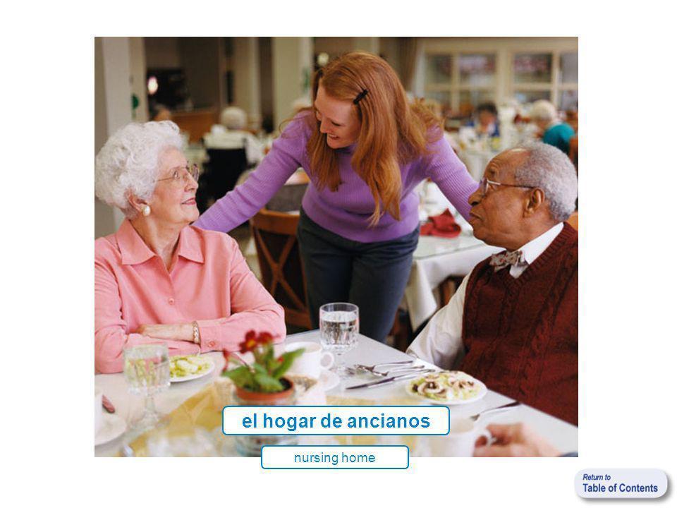 el hogar de ancianos nursing home