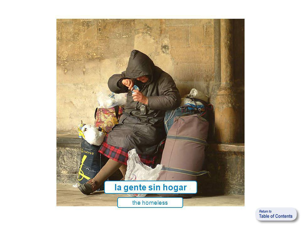 la gente sin hogar the homeless