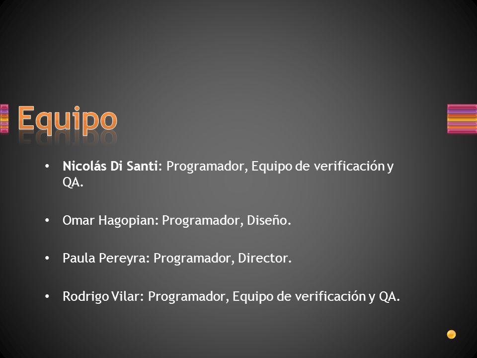 Equipo Nicolás Di Santi: Programador, Equipo de verificación y QA.