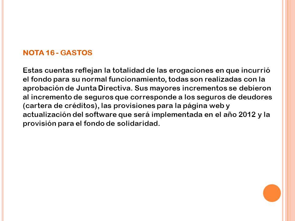 NOTA 16 - GASTOS