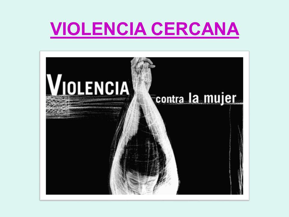 VIOLENCIA CERCANA 10