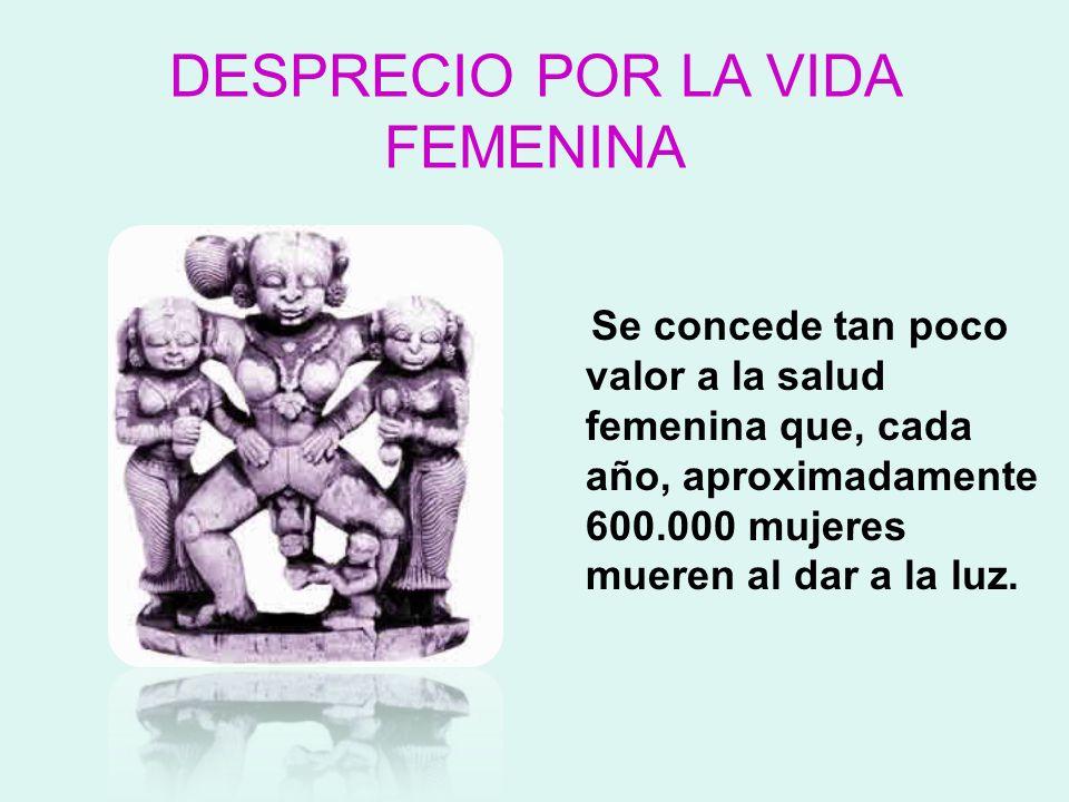 DESPRECIO POR LA VIDA FEMENINA