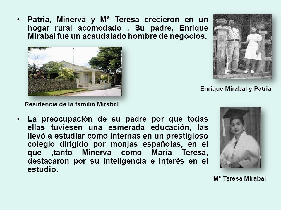 Patria, Minerva y Mª Teresa crecieron en un hogar rural acomodado