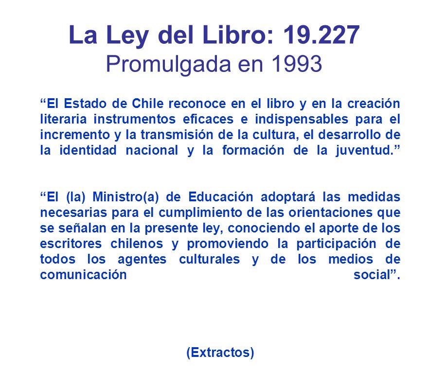 La Ley del Libro: 19.227 Promulgada en 1993