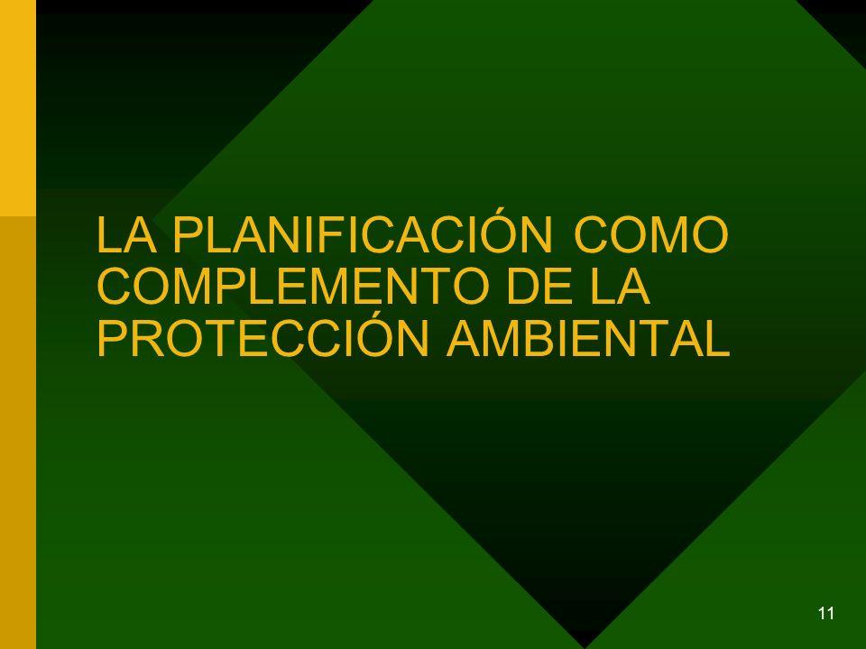 LA PLANIFICACIÓN COMO COMPLEMENTO DE LA PROTECCIÓN AMBIENTAL
