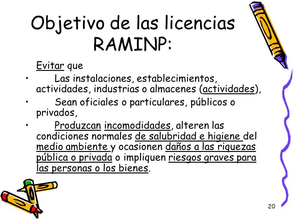 Objetivo de las licencias RAMINP: