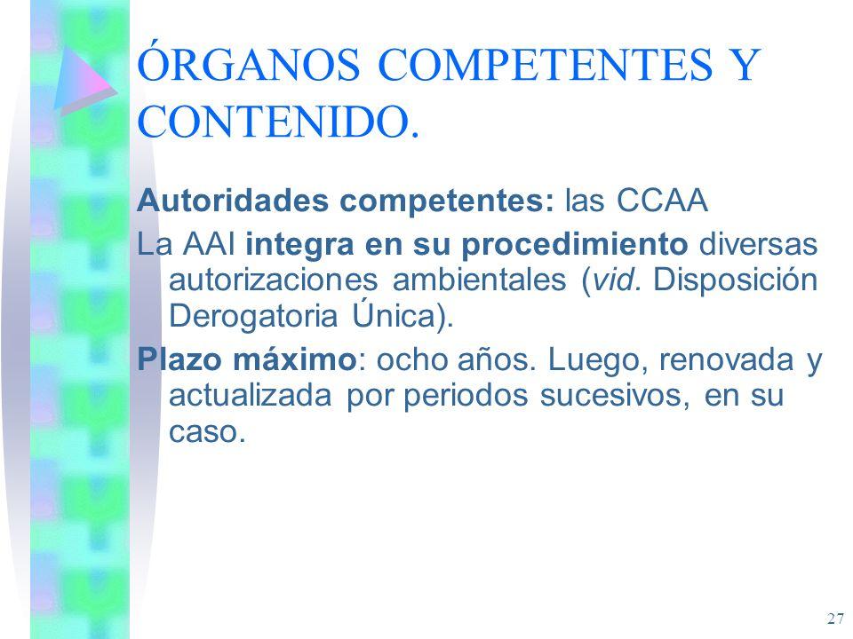 ÓRGANOS COMPETENTES Y CONTENIDO.