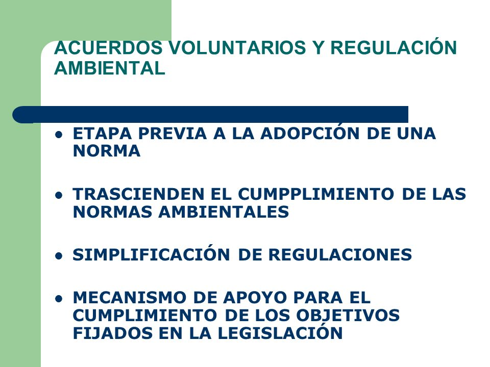 ACUERDOS VOLUNTARIOS Y REGULACIÓN AMBIENTAL