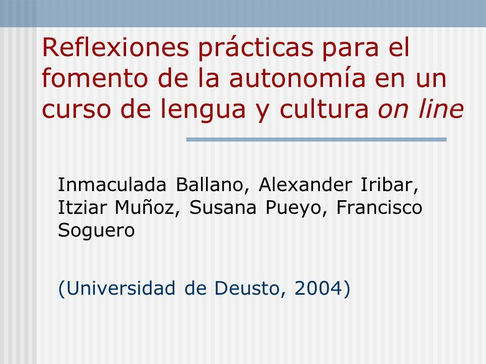 Reflexiones prácticas para el fomento de la autonomía en un curso de lengua y cultura on line