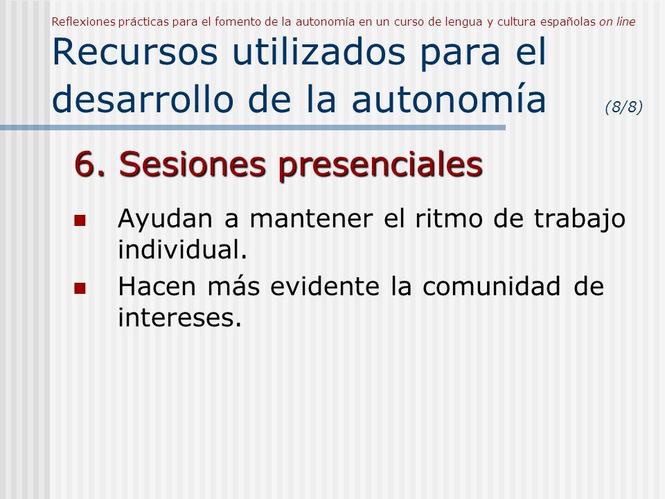 6. Sesiones presenciales