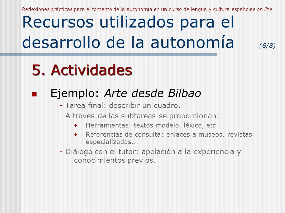 5. Actividades Ejemplo: Arte desde Bilbao