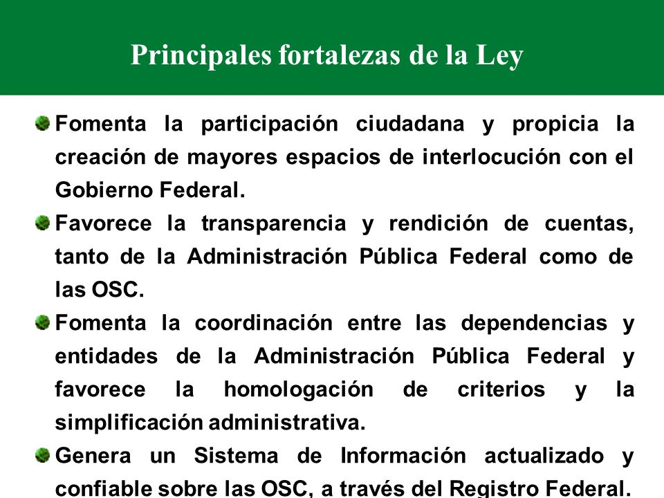 Principales fortalezas de la Ley