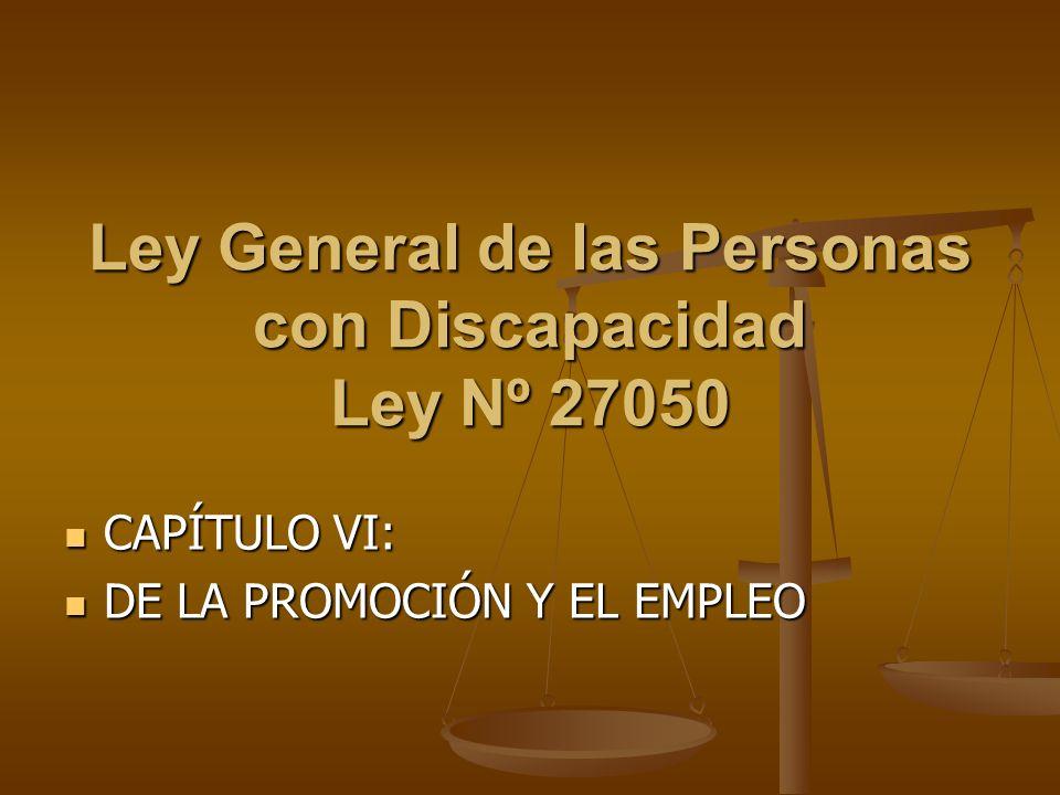 Ley General de las Personas con Discapacidad Ley Nº 27050
