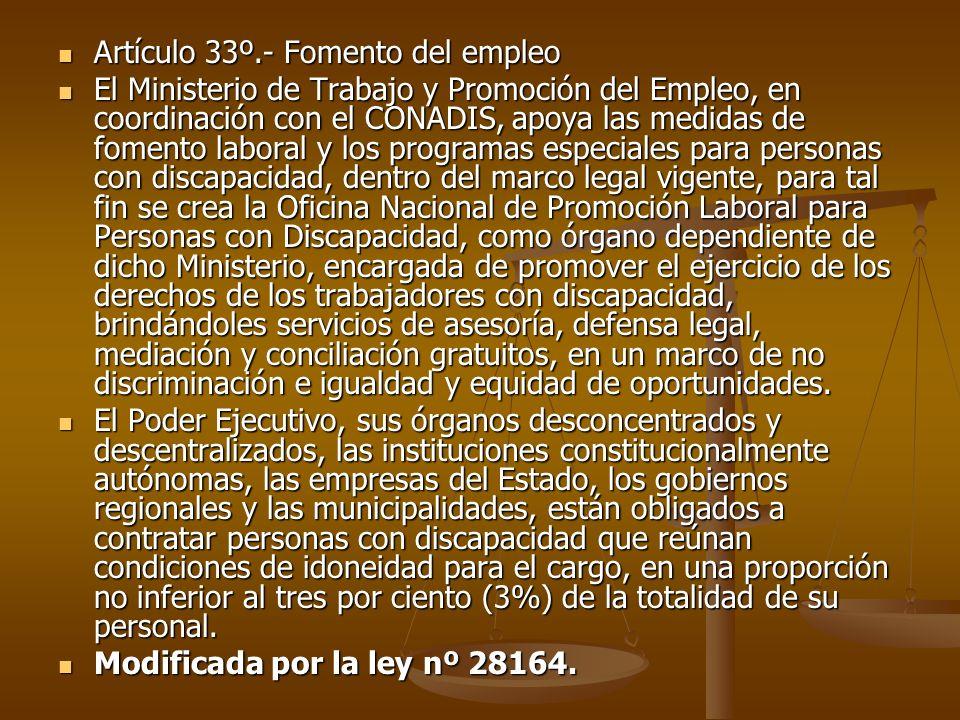 Artículo 33º.- Fomento del empleo