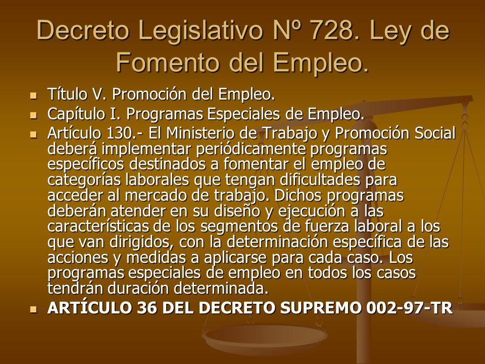 Decreto Legislativo Nº 728. Ley de Fomento del Empleo.